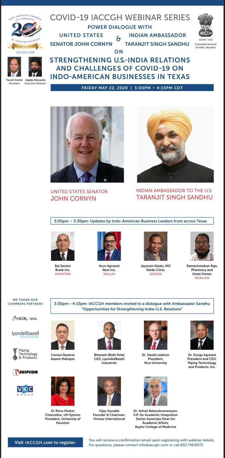 Power Dialogue with United States Senator John Cornyn & Indian Ambassador Taranjit Singh Sandhu on Strengthening U.S. - India Relations and Challenges of COVID-19 on Indo - American Businesses in Texas.